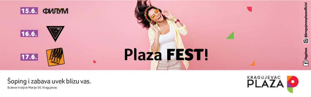 http://reklamirajte.se/wp-content/uploads/2018/06/Plaza-fest-glavna.png