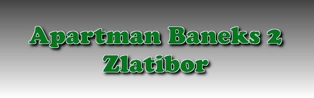 Apartmani Zlatibor-Apartman Baneks 2 roto baner